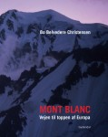 Forsiden af min bog Mont Blanc, vejen til toppen af Europa